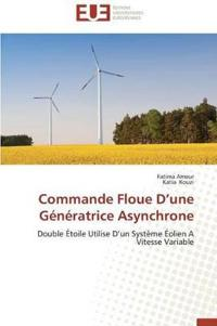Commande Floue D Une Generatrice Asynchrone