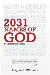 2031 Names of God in Scriptural Order: Transform Your Life as You Get to Know God in New Ways