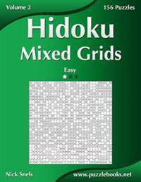 Hidoku Mixed Grids - Easy - Volume 2 - 156 Logic Puzzles