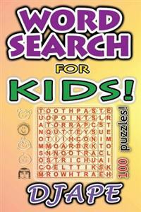 Word Search for Kids: 100 Puzzles