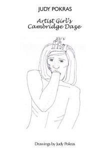 Artist Girl's Cambridge Daze: An Experimental Novel