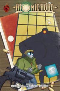 Atomic Robo 5