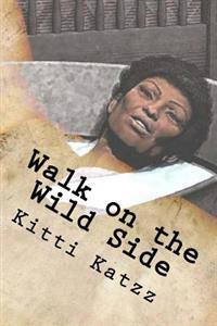 Walk on the Wild Side: You Can Watch