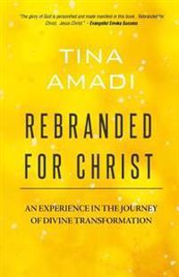 Rebranded for Christ