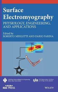 Surface Electromyography: Physiology, Engineering, and Applications