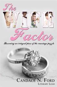 The Wife Factor