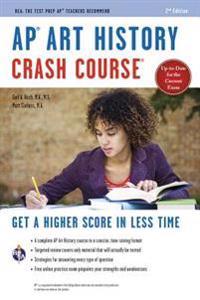 AP(R) Art History Crash Course, 2nd Ed., Book + Online