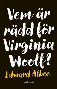 Vem är rädd för Virginia Woolf?