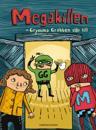 Megakillen : grymma Grabben slår till