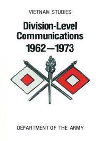 Vietnam Studies: Division- Level Communications 1962-1973