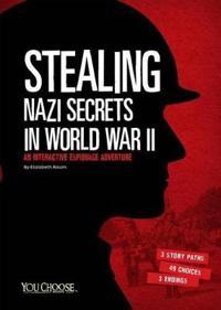 Stealing Nazi Secrets in World War II