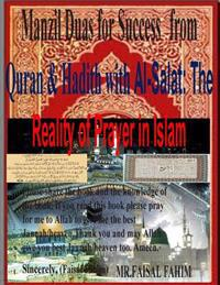 Manzil Duas for Success from Quran & Hadith with Al-Salat: The Reality of Prayer in Islam