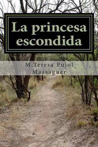 La Princesa Escondida