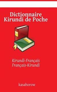 Dictionnaire Kirundi de Poche: Kirundi-Francais