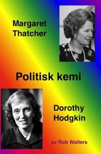 Politisk kemi: Margaret Thatcher och Dorothy Hodgkin