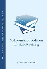Makro-Mikro modellen för skolutveckling (journalistik och politik)