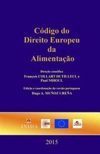 Código Do Direito Europeu Da Alimentaçao