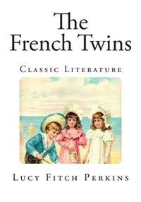 The French Twins: Classic Literature