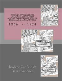 News Clippings from Caliente, Elgin, Hiko, Alamo, Pahranagat Valley, Delamar & Lund, Nevada: 1866 - 1924