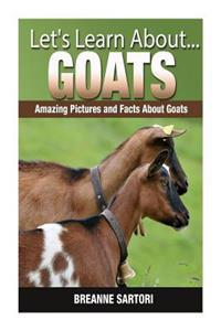Goats: Amazing Pictures and Facts about Goats