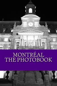 Ambiance Montreal Photobook