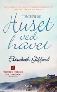 Historien om huset ved havet - Elisabeth Gifford | Ridgeroadrun.org