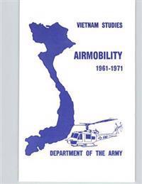 Vietnam Studies: Airmobility 1961-1971