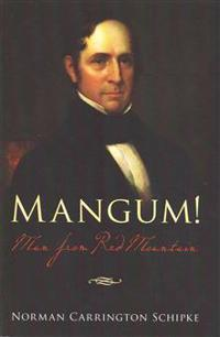 Mangum! Man from Red Mountain