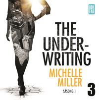 The Underwriting - Säsong 1 : Avsnitt 3