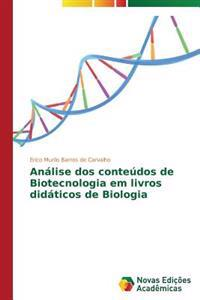 Analise DOS Conteudos de Biotecnologia Em Livros Didaticos de Biologia