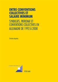 Entre Conventions Collectives Et Salaire Minimum
