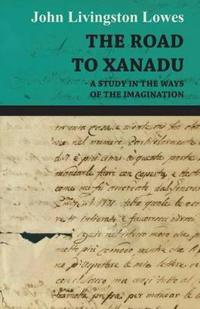 The Road To Xanadu