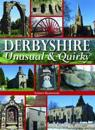 Derbyshire - UnusualQuirky