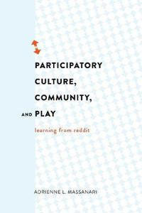 Participatory Culture, Community, and Play