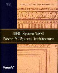 RISC System/6000 PowerPC System Architecture