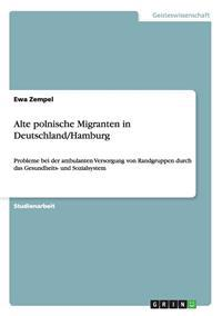 Alte Polnische Migranten in Deutschland/Hamburg