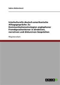 Interkulturelle Deutsch-Amerikanische Alltagsgesprache
