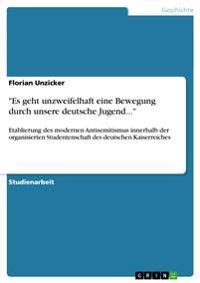 Es Geht Unzweifelhaft Eine Bewegung Durch Unsere Deutsche Jugend...