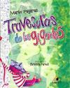 Travesuras de los gigantes / Antics of the giants