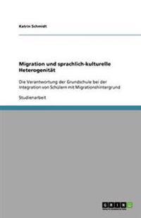 Migration Und Sprachlich-Kulturelle Heterogenitat