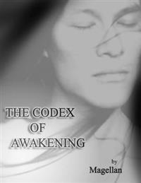 The Codex of Awakening