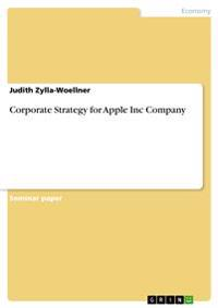 Corporate Strategy for Apple Inc Company
