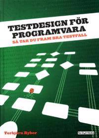 Testdesign för programvara : Så tar du fram bra testfall