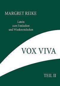 Vox Viva - Lebendiges Wort Teil II