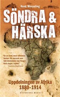 Söndra och härska : uppdelningen av Afrika 1880-1914