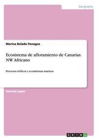 Ecosistema de Afloramiento de Canarias. NW Africano