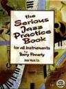 Serious jazz practice book