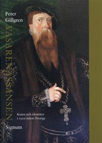 Vasarenässansen :  konst och identitet i 1500-talets Sverige