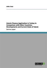 Islamic Finance Application in Turkey in Comparison with Other Countries