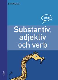 Aha Svenska Substantiv, adjektiv och verb